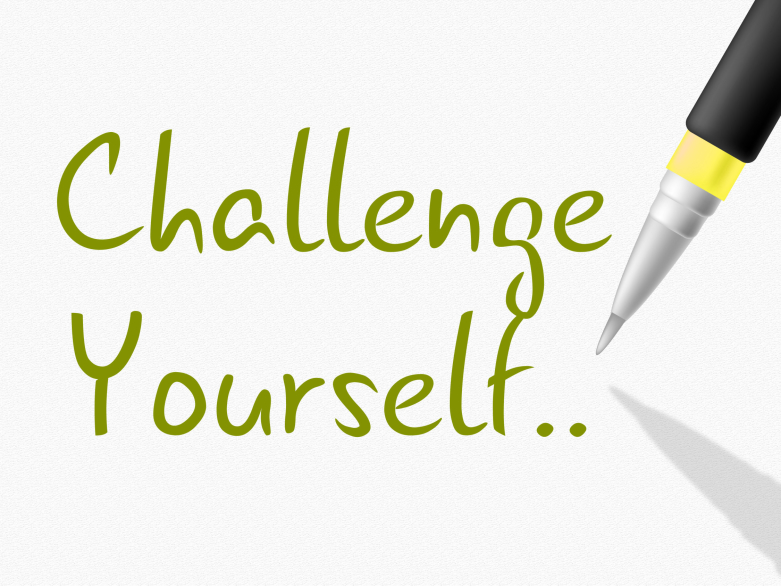 Challenge Yourself Meaning Improvement Determination And Goal